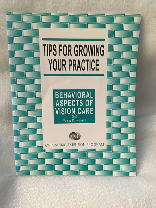 Tips for Growing your Practice  Vol 41  Number 1