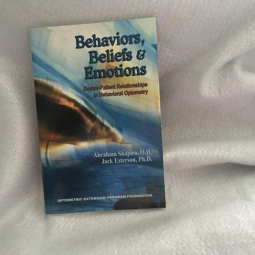 Behaviors, Beliefs & Emotions   Shapiro and Esterson