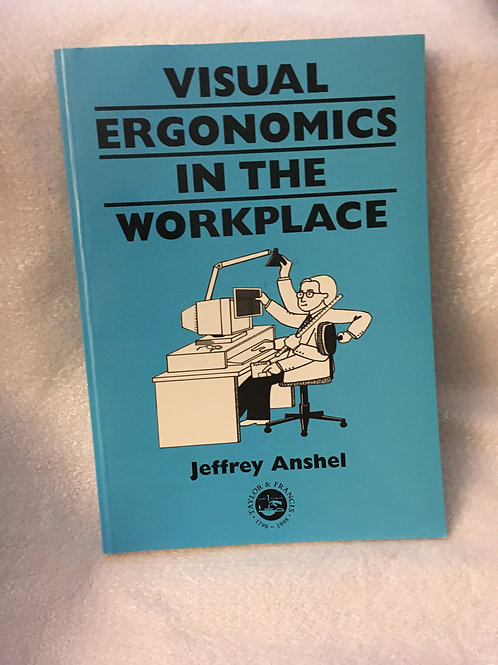 Visual Ergonomics in the Workplace    Anshel