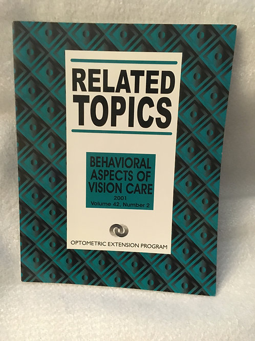 Related Topics (Behavioral Aspects of Vision Care Vol 42, #2, 2000/01)