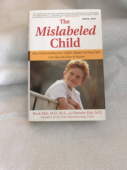 The Mislabeled Child   Eide