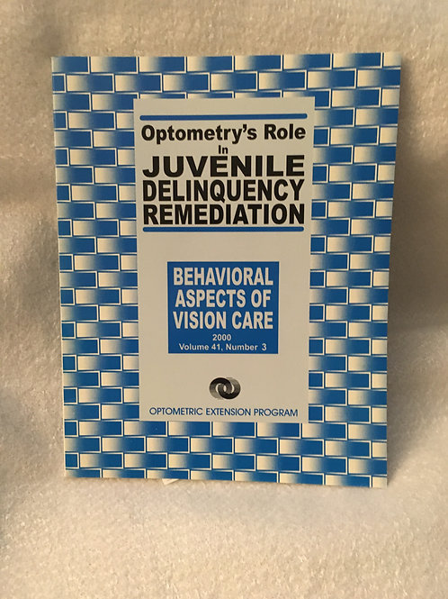 Optometry's Role in Juvenile Delinquency Remediation (Behavioral Aspects of Visi