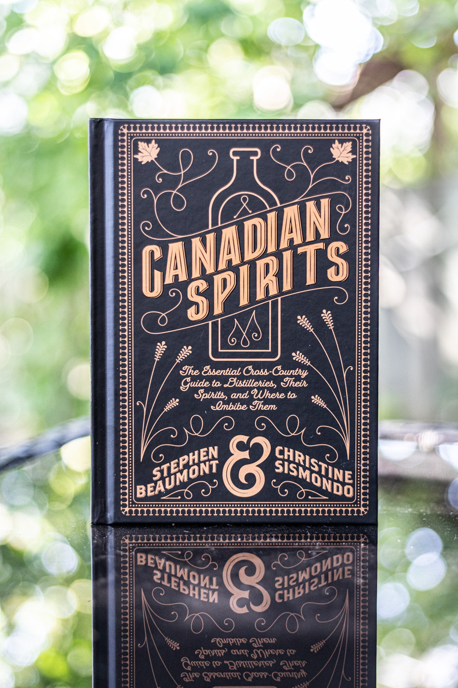 A book titled Canadian Spirits by Christine Sismondo and Stephen Beaumont