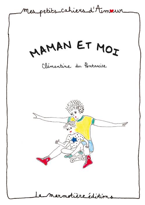 Petit Cahier d'Amour Maman et moi