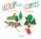 1 loup pour 3 contes - La Marmotère éditions