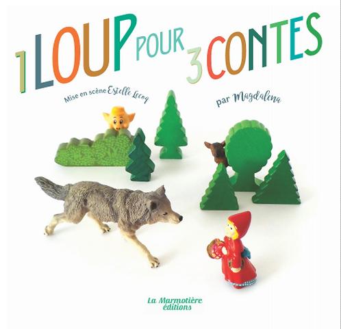 1 Loup pour 3 Contes
