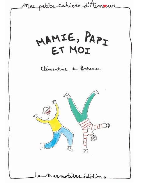 Petit Cahier d'Amour Mamie, Papi et moi