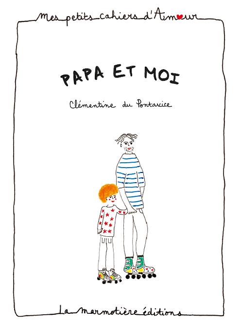 Petit Cahier d'Amour Papa et moi
