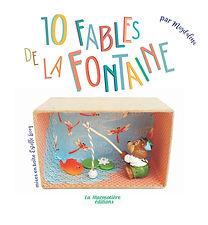 10 fables par Magdalena - La Marmotière éditions