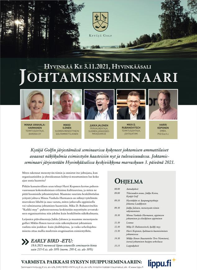 Kytäjä Golf järjestää Johtamisseminaarin 3.11.2021 Hyvinkäällä. Varmista paikkasi huippuseminaariin!