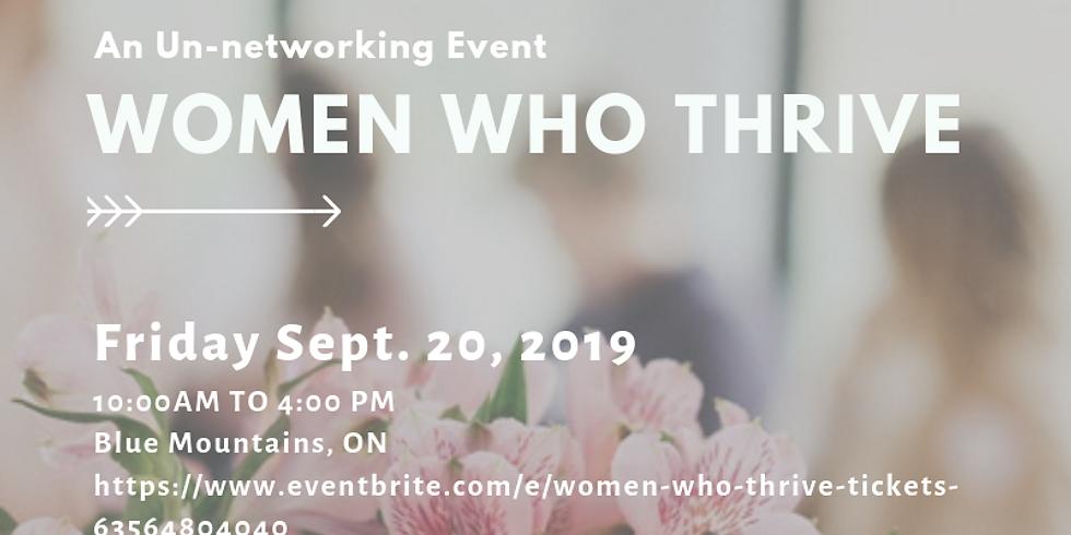 Women Who Thrive - An Un-networking Event Part #3