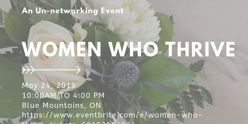 Women Who Thrive - An Un-networking Event
