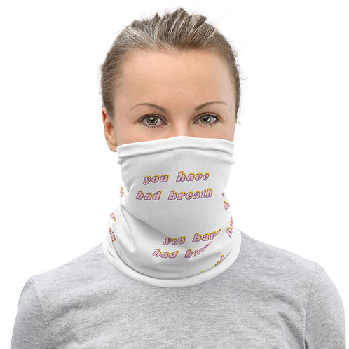 wash out your mouth! - neck gaiter