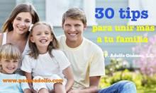 :: 30 tips para unir más a tu familia ::