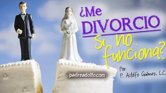 :: ¿Me divorcio si no funciona? ::