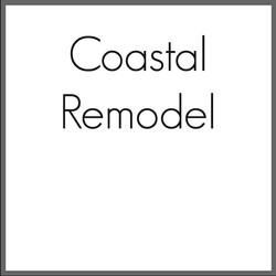 Coastal Remodel