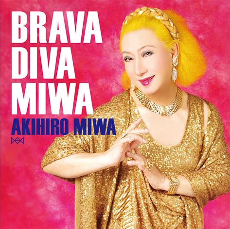 miwa_CD_2013_king_miwa_brava.jpg