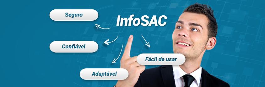 infosac-seguro-confiavel-adaptavel-facil