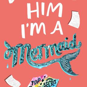 Don't Tell Him I'm A Mermaid (UK).jpg