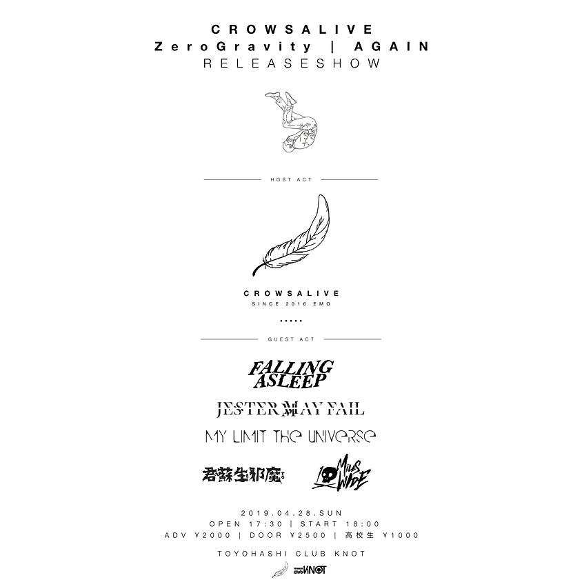 "4/28(sun) CrowsAlive ""Zero Gravity   AGAIN"" Release Show"