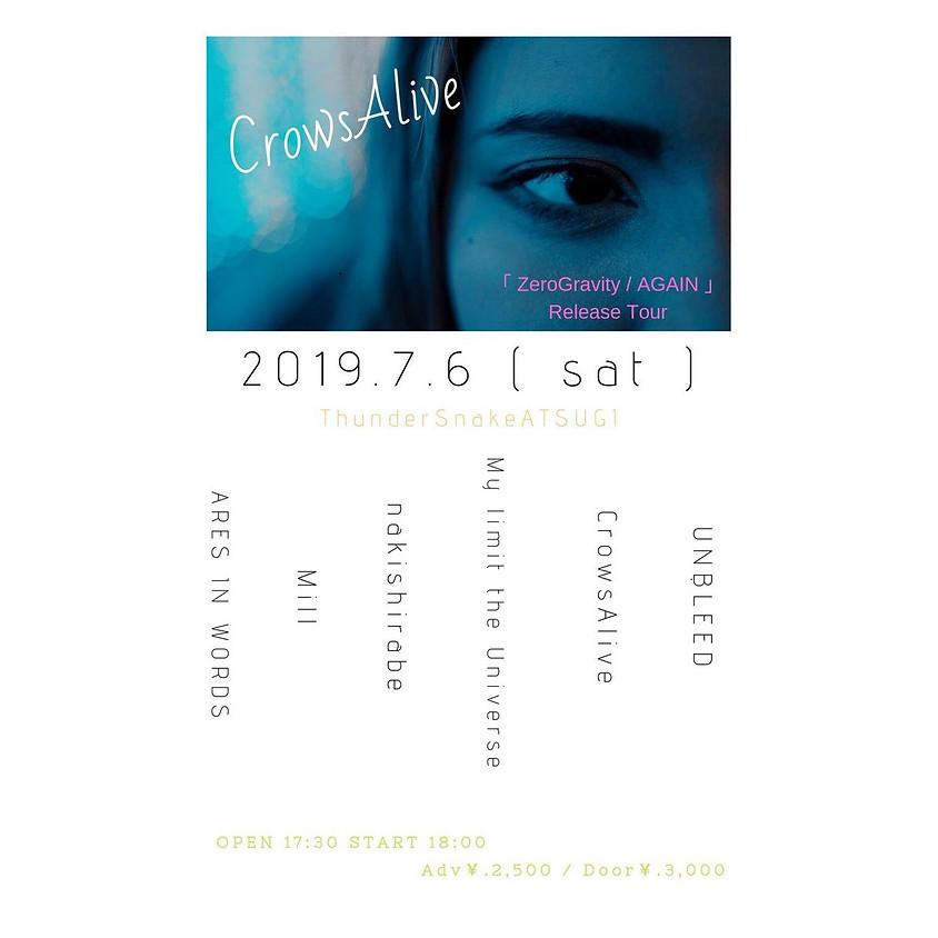 "7/6(Sat) 厚木Thunder snake  2nd single ""Zero Gravity | AGAIN"" release tour"