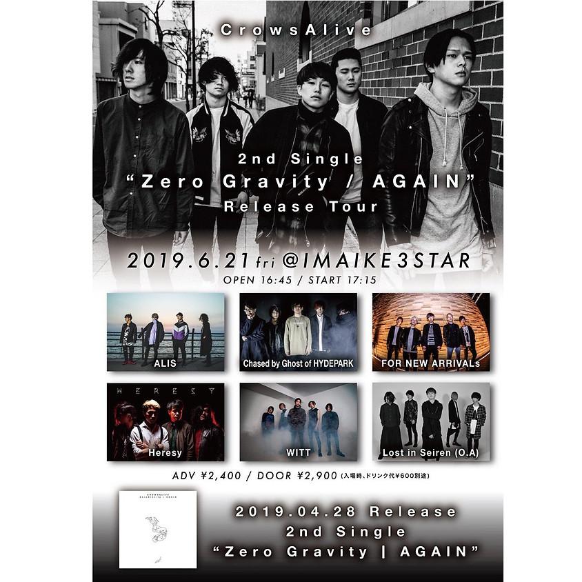 "6/21(fri) CrowsAlive 2nd single ""Zero Gravity   AGAIN"" Release Tour"