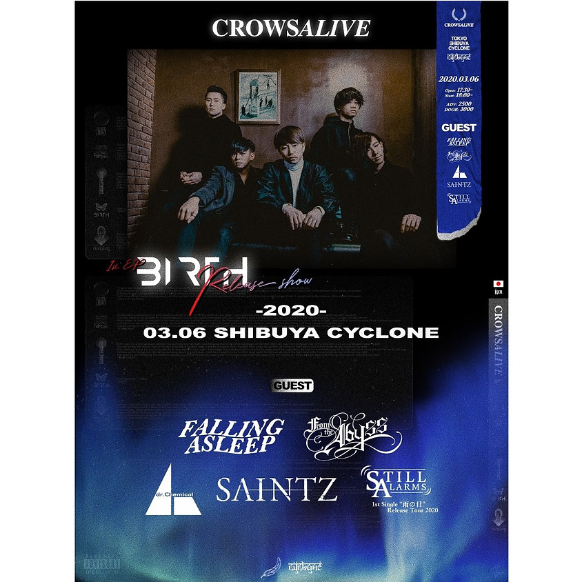 3/6(Fri.)CrowsAlive 1st EP `BIRTH` Release Tour