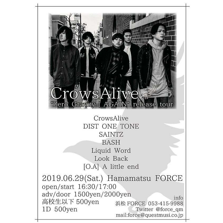 "6/29(sat) CrowsAlive 2nd single ""Zero Gravity | AGAIN"" Release Tour in 静岡"