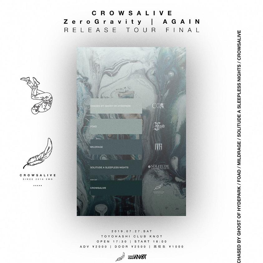 "7/27(sat) CrowsAlive 2nd single ""Zero Gravity | AGAIN"" Release Tour FINAL"