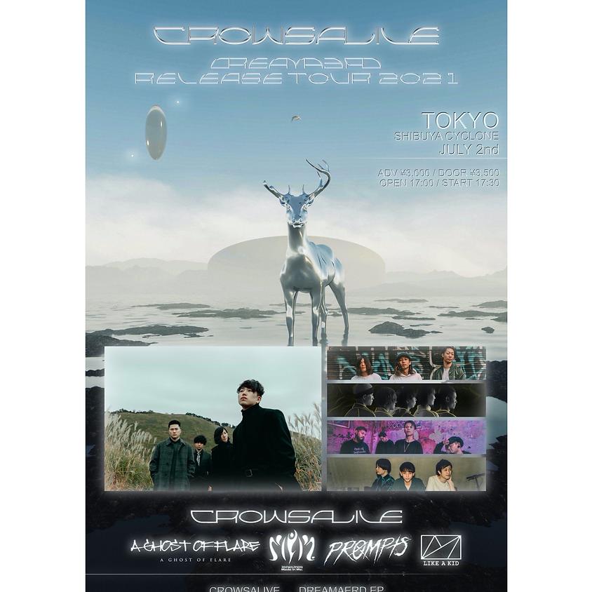 """7/2(Fri) 2nd EP """"DREAMAERD"""" release show@東京 渋谷 CYCLONE"""