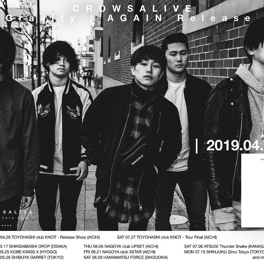 "7/6(sat) CrowsAlive 2nd single ""Zero Gravity | AGAIN"" Release Tour"