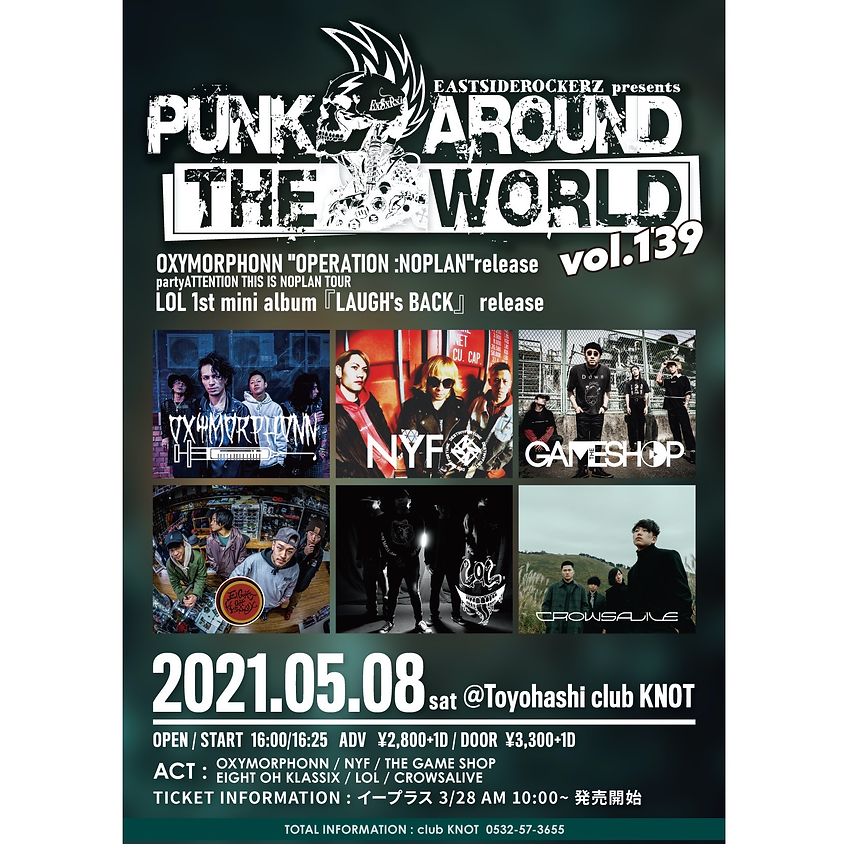 5/8(sat) 豊橋 club KNOT  EASTSIDEROCKERZ pre PUNK AROUND THE WORLD VOL.139