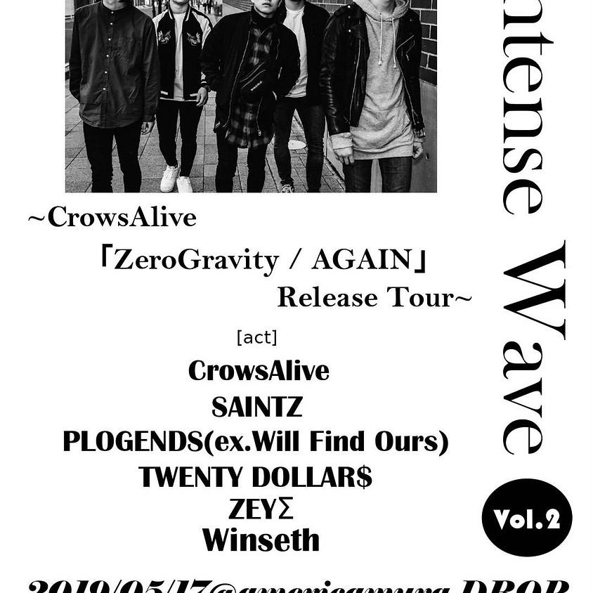 "5/17(fri) CrowsAlive 2nd single ""Zero Gravity   AGAIN"" Release Tour ""Intense Wave"""