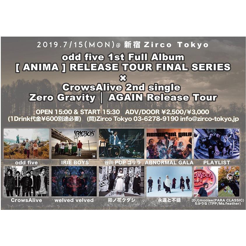 "7/15(Mon.)CrowsAlive 2nd single ""Zero Gravity | AGAIN"" Release Tour"