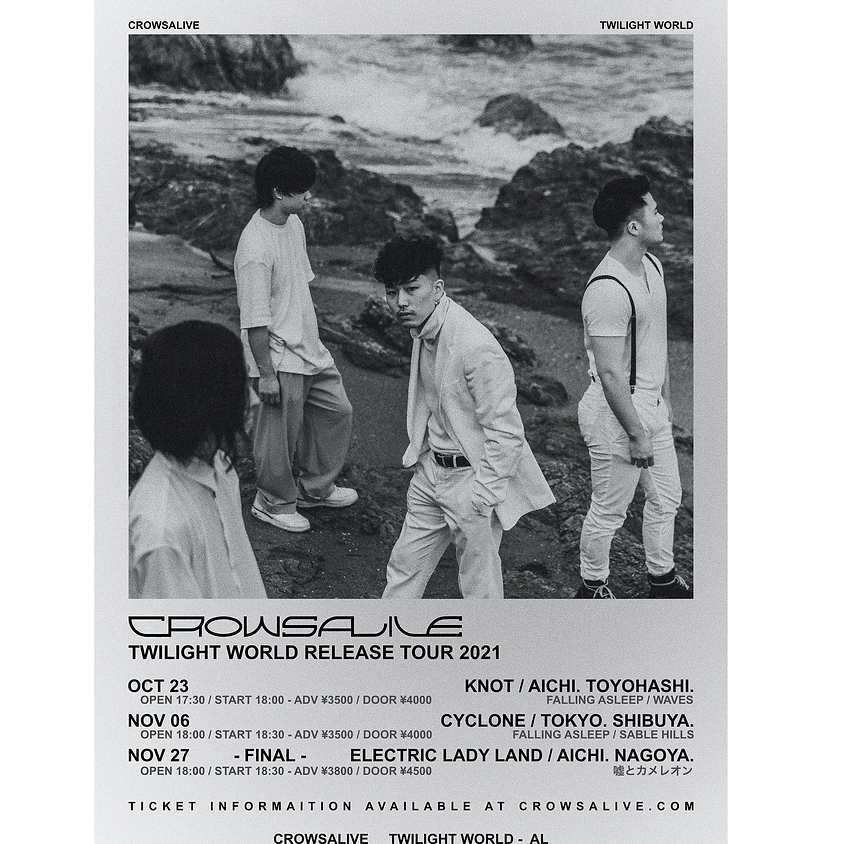 11/6(sat)TWILIGHT WORLD RELEASE  TOUR 2021@渋谷CYCLONE
