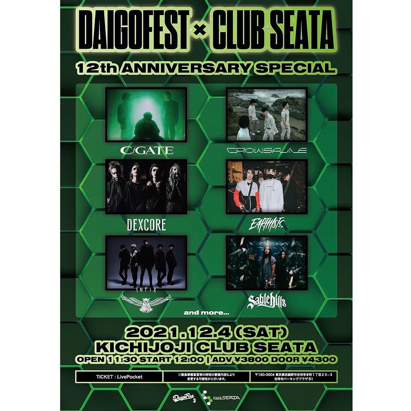 12/4(sat)DAIGOFEST×CLUB SEATA CLUB SEATA 12TH ANNIVERSARY SPECIAL@吉祥寺CLUB SEATA