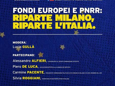 Fondi Europei e PNRR: Riparte Milano, riparte l'Italia