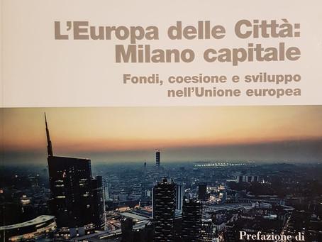 MILANO: 180 MILIONI di FONDI EUROPEI nel PERIODO 2016-2021