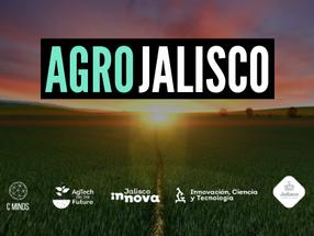 AGRO JALISCO – Anuncio de los proyectos ganadores del programa