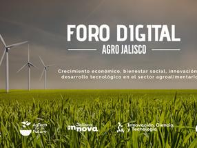 Foro Digital Agro Jalisco: Crecimiento económico, bienestar social, innovación y sustentabilidad