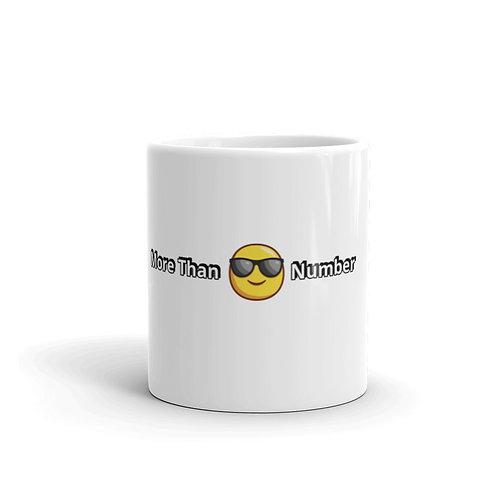 """More Than A Number"" Mug"