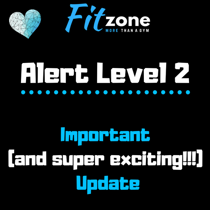 Gym Update! Alert Level 2