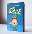 There's a Mouse on My Head! Book