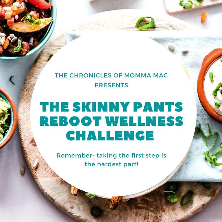 Skinny Pants Reboot Wellness Shred- March 2021