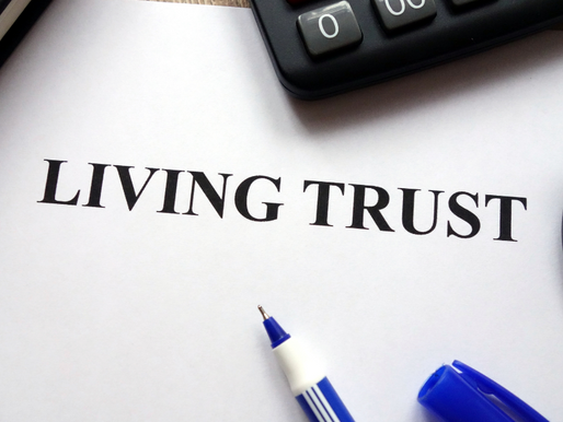 Revocable Living Trusts:  Are They The Right Choice for You?