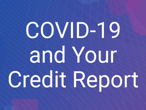 Protecting Your Credit Score During the COVID Pandemic