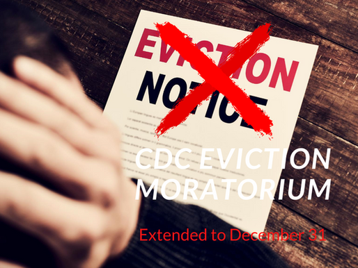 Renter Reprieve:  How to Qualify for the CDC Order Extending the Eviction Moratorium to December 31