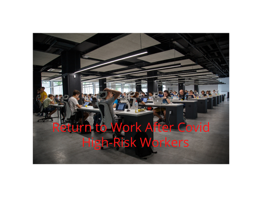 Return to Work After COVID: High-Risk Workers