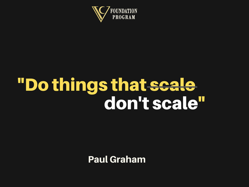 HOW TO DO THINGS THAT DON'T SCALE ?– PART 1: ACQUIRE USERS MANUALLY