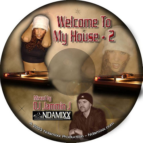 Welcome to my House 2 - CD